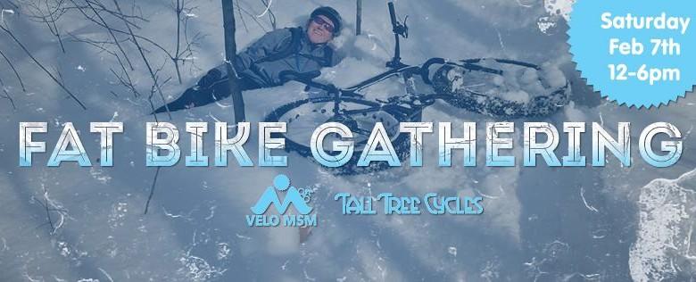 Feb 7 – Velo MSM/Tall Tree Fat Bike Gathering