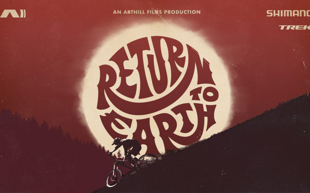 Velo MSM presents Anthill Films' 'Return to Earth' on Monday June 17th